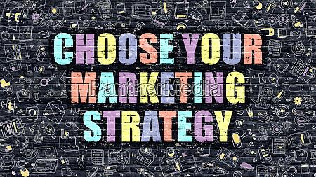 choose your marketing strategy on dark