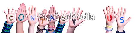 children hands building word contact us