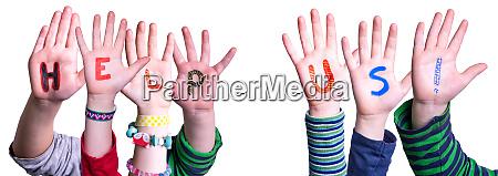 children hands building word help us