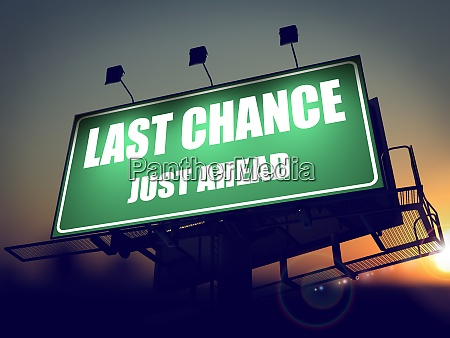 last chance just ahead on green