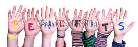 children hands building word benefits isolated