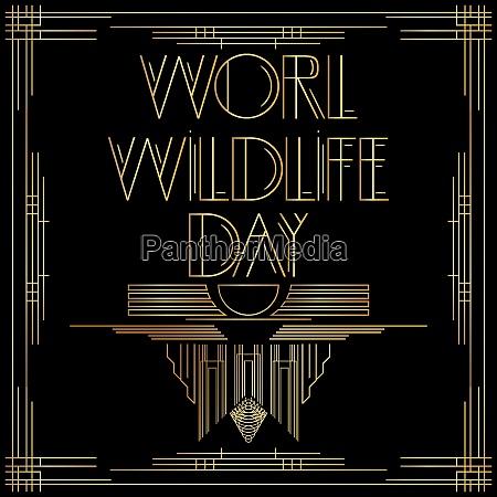 golden decorative world wildlife day sign