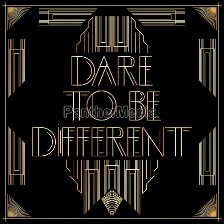 golden decorative dare to be different