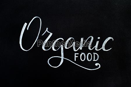 black chalkboard with an organic food