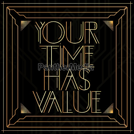 golden decorative your time has value
