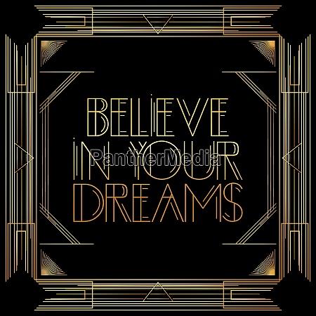 golden decorative believe in your dreams