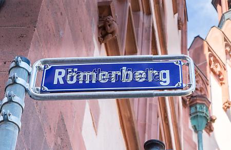 roemerberg road sign in frankfurt am