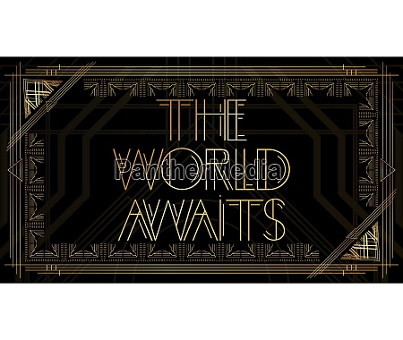 golden decorative the world awaits sign