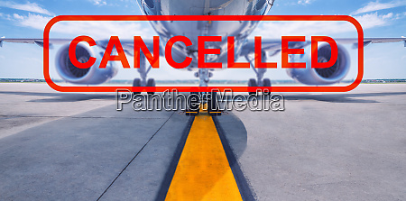 cancelled flight airliner with a cancelled