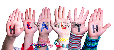 children hands building word health isolated