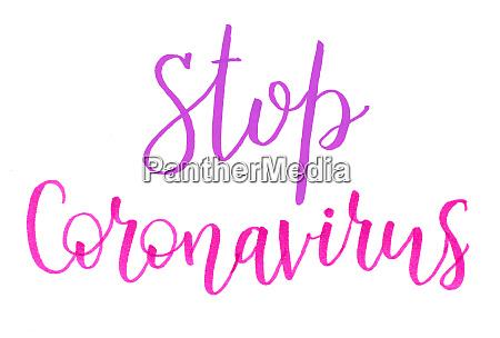 pink inscription stop coronavirus isolated on