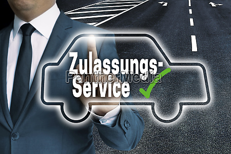 zulassungsservice in german approval service with