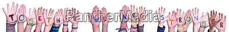children hands building word together we