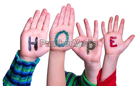 children hands building word hope isolated