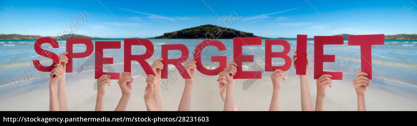 people, hands, holding, word, sperrgebiet, means - 28231603