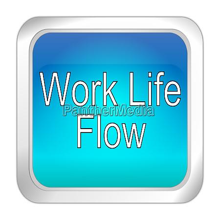 blue work life flow button