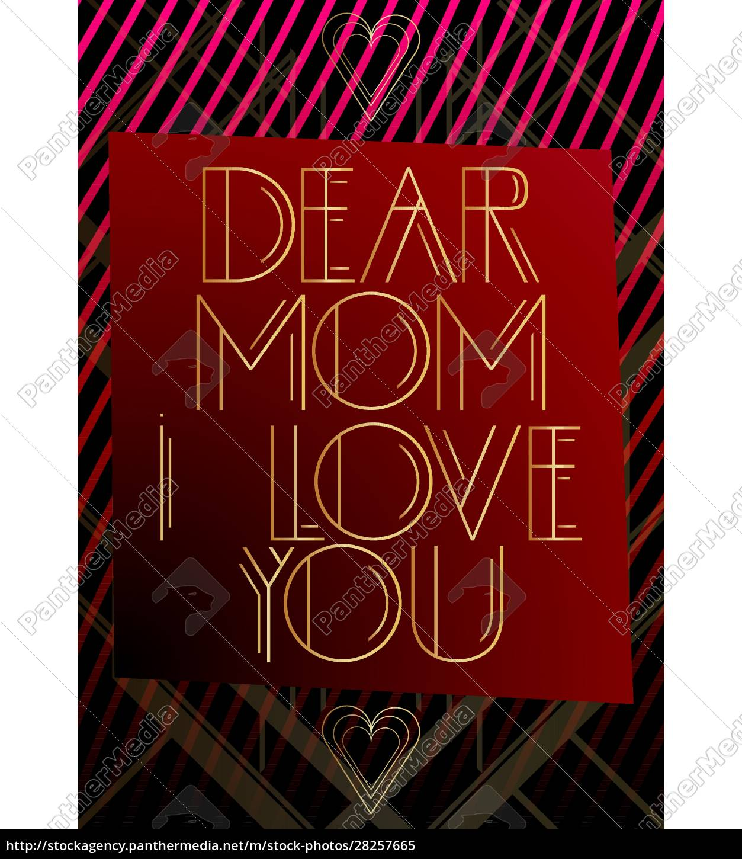 art, deco, dear, mom, i, love - 28257665