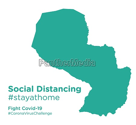 paraguay map with social distancing stayathome