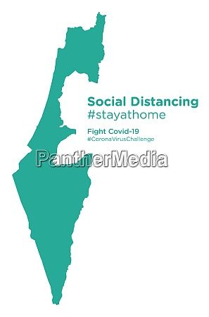 israel map with social distancing stayathome