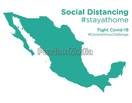 mexico, map, with, social, distancing, stayathome - 28258806