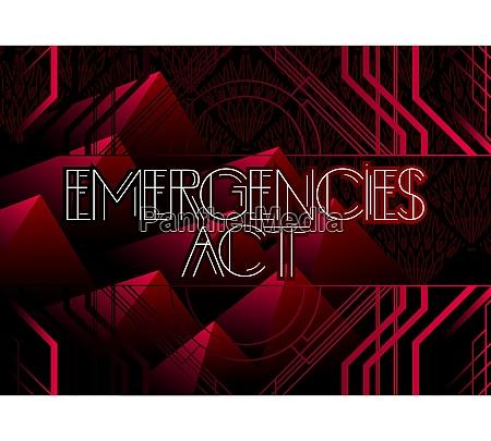 art deco emergencies act text