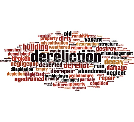 dereliction word cloud