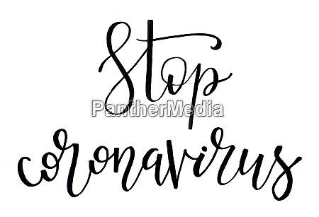 black handwritten inscription stop coronavirus