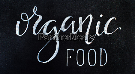 chalkboard with organic food lettering