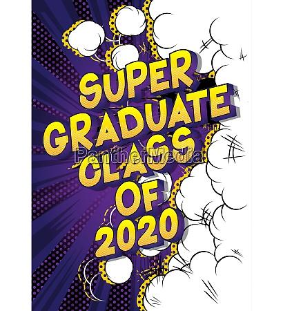 super graduate class of 2020
