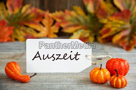 label auszeit means relax pumpkin and