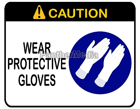 notice caution wear protective glove for