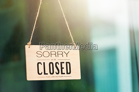 sorry we are closed please come