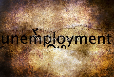 unemployment text grunge concept