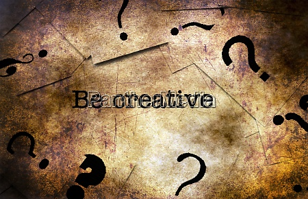 be creative grunge concept