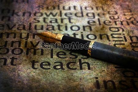 fountain pen and teach grunge concept