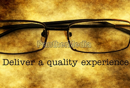 deliver a quality experience