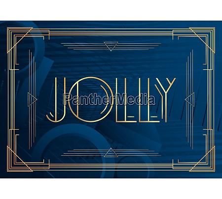 art deco jolly text