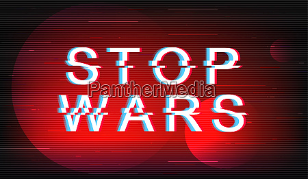 stop wars glitch phrase