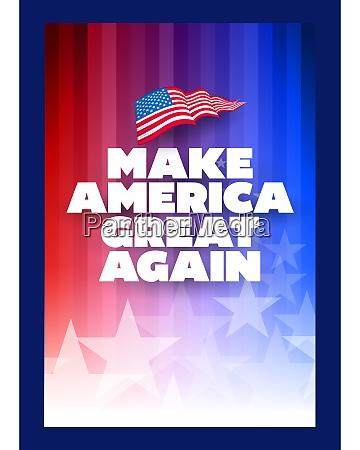 presidental election campaign slogan poster