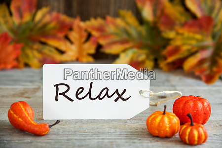 label with text relax pumpkin and
