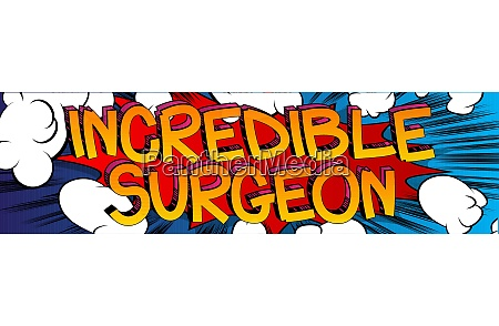 incredible surgeon comic book style cartoon