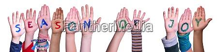 children hands building word seasons of