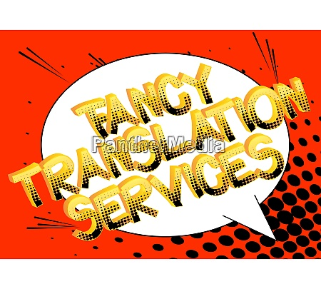 fancy translation services comic book style