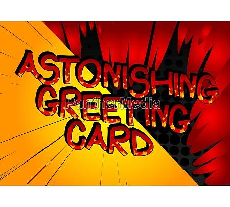 astonishing greeting card comic book style