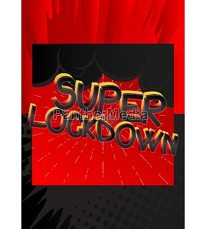 super lockdown comic book style cartoon
