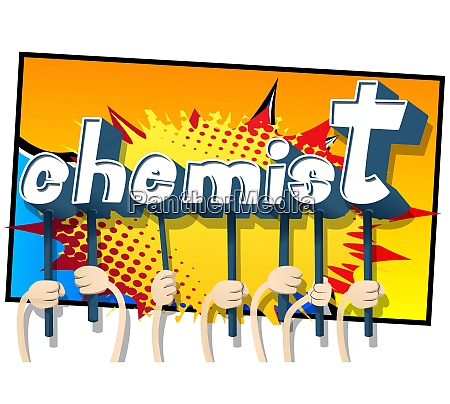 hands holding the word chemist