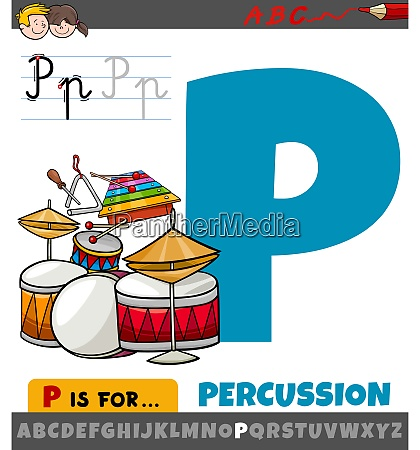 letter p from alphabet with percussion