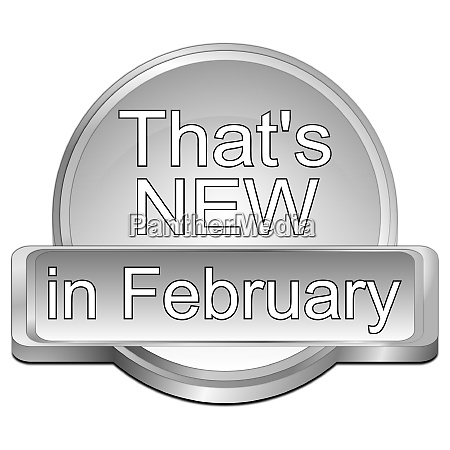 silver thats new in february button