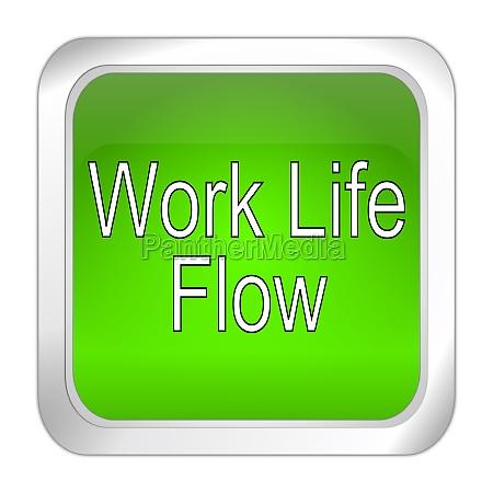 work life flow button green