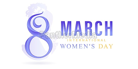 8 march international womens day or